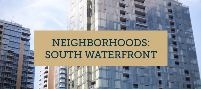 Portland Neighborhoods: South Waterfront